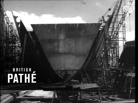 """""""Orion"""" For The Scrapyard And New Liner """"Empress Of Australia"""" Takes Shape (1963)"""