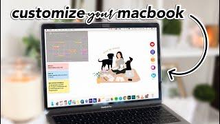 20 WAYS to customize your macbook (organization + customization tips and tricks)