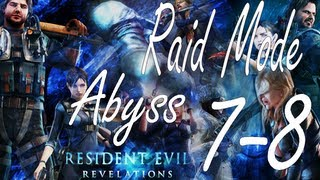 Resident Evil Revelations Raid Mode Abyss Stage 7-8 (Co-Op)