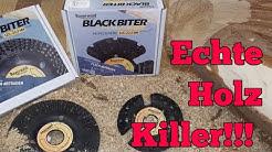Werkzeug TIPP! BLACK BITER Raspelscheibe von Bayerwald! Der Holz Killer?