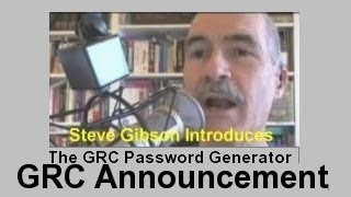 Steve Gibson Introduces the GRC Online Password Generator(, 2013-04-03T07:35:10.000Z)