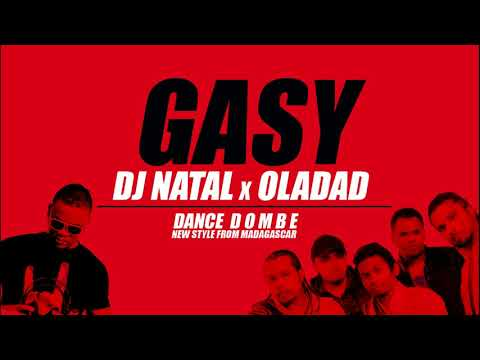 DJ NATAL ft OLADAD - GASY (audio officiel Novembre 2k17)