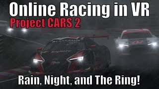 Project CARS 2 - GT3 Race Online in VR (Gameplay and Replay on PC)