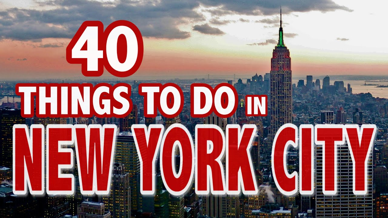 40 Best Things To Do In New York City New York City Travel Guide Youtube