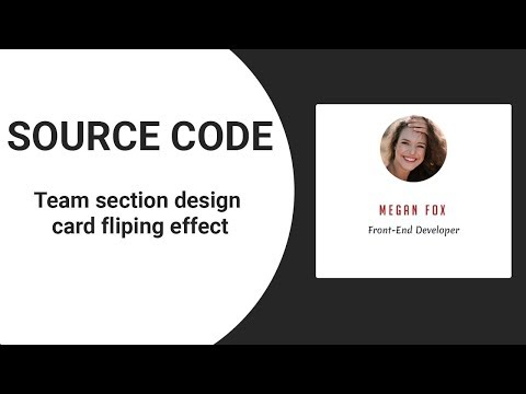 Team section design card fliping effect ( source code )