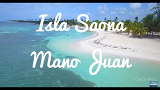 Isla Saona -  Mano Juan 2017 [Walk Tour and Drone]