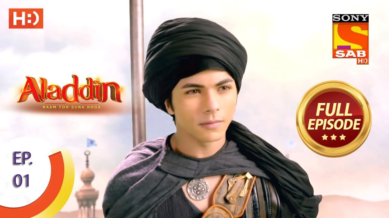 Download Aladdin  - Ep 1 - Full Episode - 21st August, 2018