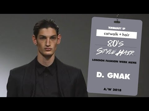 Catwalk Hair: 80s style hair at D.Gnak London Fashion Week Men's AW18