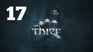 Прохождение THIEF — Часть 17: Большой сейф