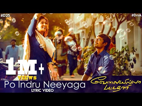 Po Indru Neeyaga - Lyric Video | Velai...