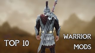 Skyrim - Top 10 Best WARRIOR Mods | 2017 Edition