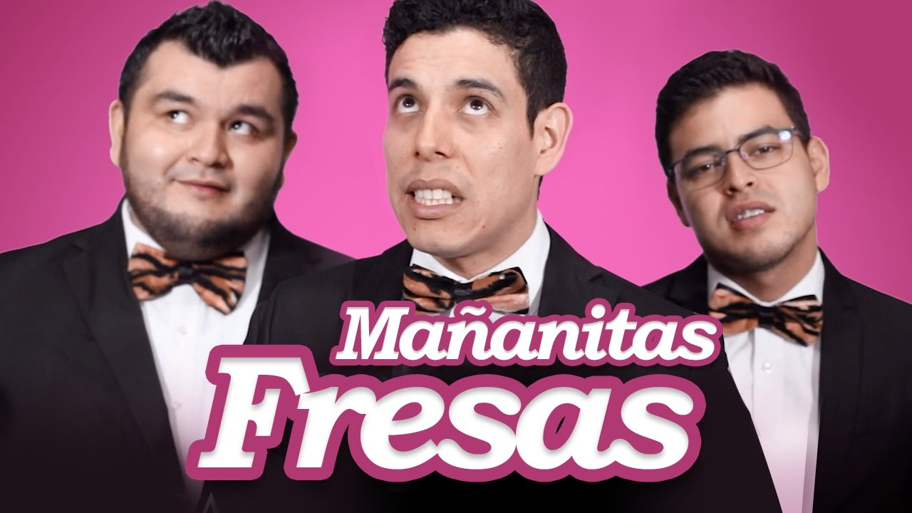 Mañanitas fresas - Los Tres Tristes Tigres