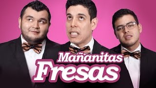 Mañanitas fresas - Los Tres Tristes Tigres thumbnail
