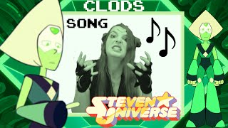 Clods - A Steven Universe Inspired Original Song