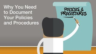 Regulatory Compliance - Why You Need to Document Your Policies & Procedures