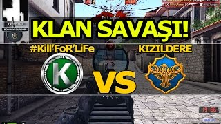 KLAN SAVAŞI | #Kill'FoR'LiFe - KIZILDERE