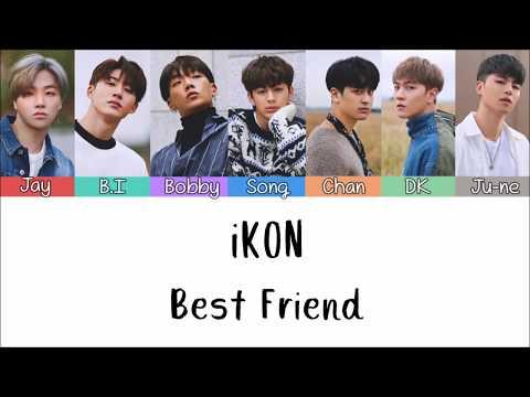 IKON - Best Friend [Lyrics Rom | Indo] Lirik Terjemahan Indonesia
