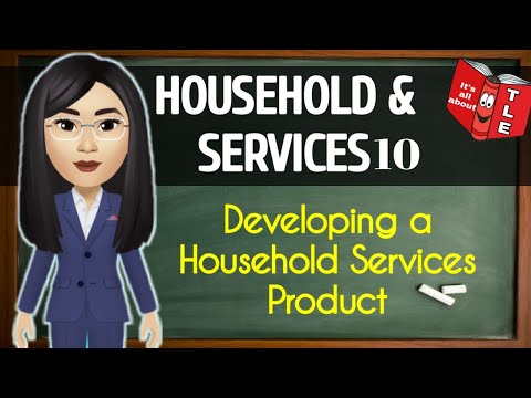 TLE: (HOUSEHOLD&SERVICES10) Developing a Household Services Product