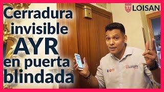 INSTALACIÓN DE CERRADURA INVISIBLE AYR EN PUERTA BLINDADA