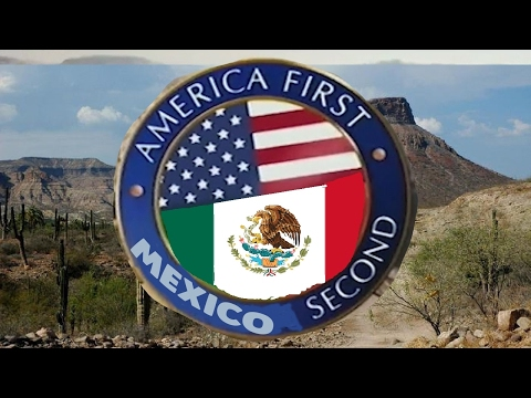 America first, mexico second response video    #EverySecondCounts