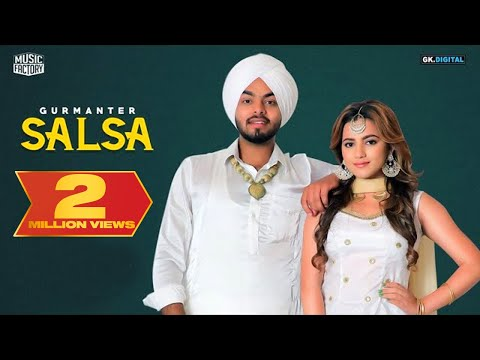 Salsa : Gurmanter Singh (Official Video) Latest Punjabi Songs 2018 | Bhangra Songs | Music Factory