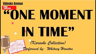 ONE MOMENT IN TIME - Whitney Houston (KARAOKE COLLECTION)