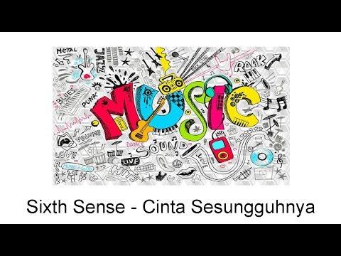 Sixth Sense - Cinta Sesungguhnya