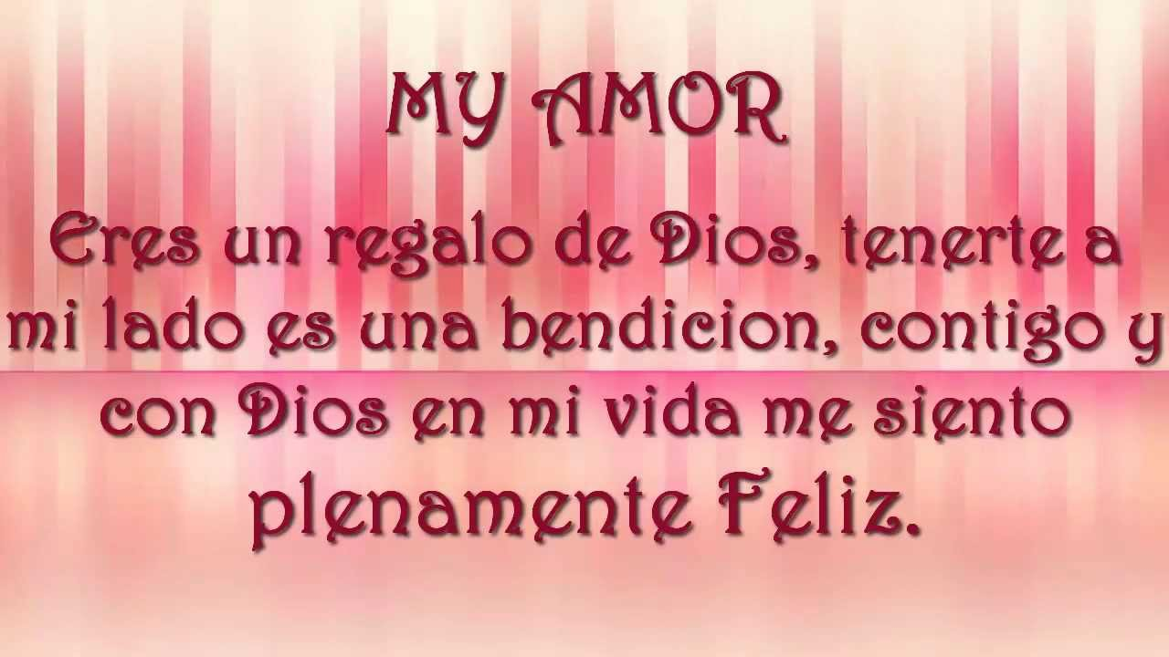 Happy Birthday My Love Feliz Cumpleanos Mi Amorcito Mi Vida Te