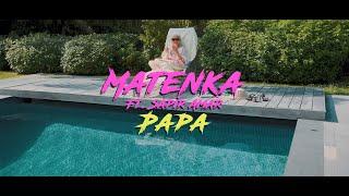 Matenka - Papa (ft. Sapir Amar)