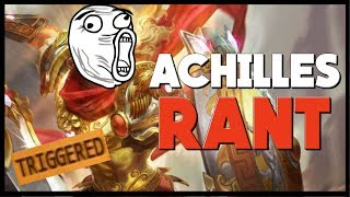 184.26 Seconds of Raging at Achilles | Smite - Achilles Rant