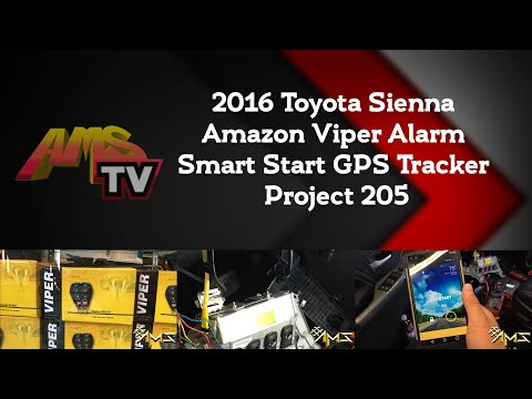 Project 205 2016 Toyota Sienna Amazon Viper Alarm Smart Start GPS Tracker