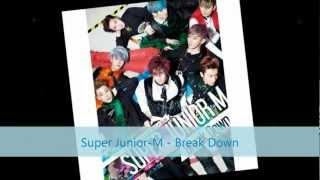 Super Junior M - BREAK DOWN [Audio] (Full Album Download)