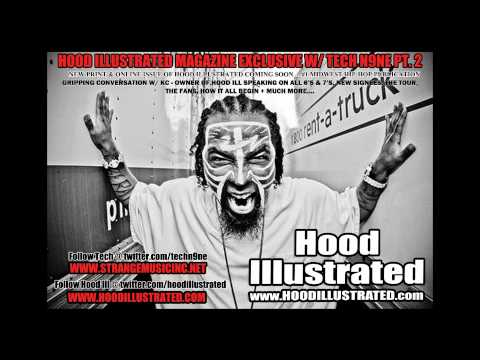 Tech N9ne Pt.2Interview with Hood Illustrated Magazine