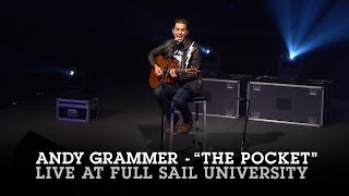 "Andy Grammer ""The Pocket"" Live at Full Sail University"