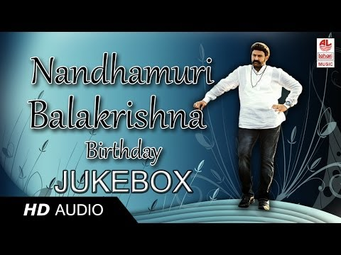 Balakrishna Super Hit Songs | Birthday Special | Jukebox