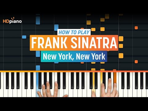 How To Play New York, New York  Frank Sinatra  HDpiano Part 1 Piano Tutorial