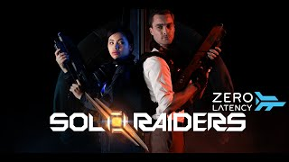 Sol Raiders - Trailer - Zero Latency VR