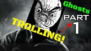 COD GHOST - TROLLING!!! Pt.1
