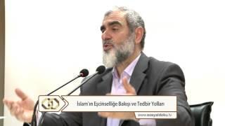 İslam'ın Eşcinselliğe Bakışı ve Tedbir Yolları - Nureddin Yıldız - Sosyal Doku Vakfı