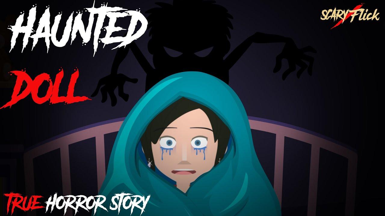 Most Haunted Doll I भूतिया गुड़िया I True Horror Story In Hindi I Scary Flick E83
