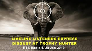 Liveline listeners express disgust at trophy hunter
