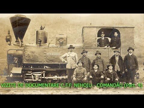 VIZITE DE DOCUMENTARE C.F.F. NEHOIU - COMANDĂU (Part. 4)