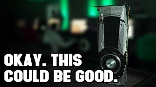 If the New Rumors are True, the RTX 2080 Could Be an Amazing Value