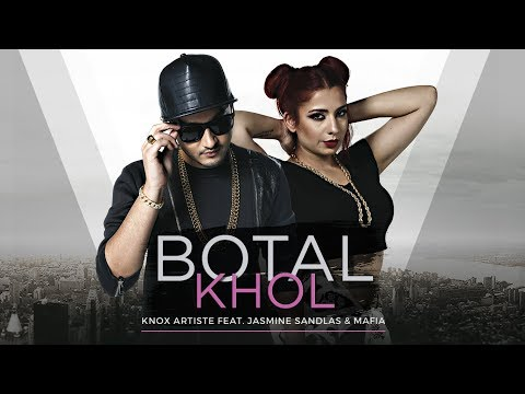 Botal Khol (The Baller's Anthem) - Knox Artiste Feat. Jasmine Sandlas & Mafia | New Song 2017
