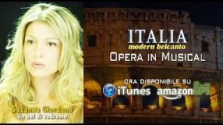 Un bel di vedremo - Italia Modern Belcanto (from Opera in Musical) performed by Susanna Giordano