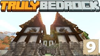 HUGE Mansion Build! - Truly Bedrock - S1 E9 - Minecraft SMP [1.11]
