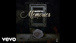 Masicka - Memories (Official Audio)