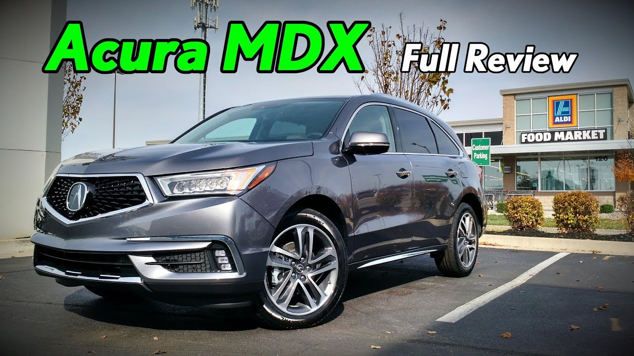 2018 Acura Mdx Full Review Advance Technology Base