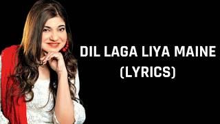 Dil Laga Liya (Lyrics) Dil Hai Tumhaara | Alka Yagnik & Udit Narayan
