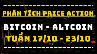 ✅ Phân Tích BITCOIN - ALTCOIN Theo Price Action Tuần 17-23/10 | TraderViet